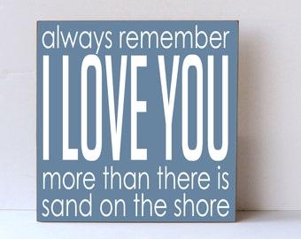 I Love You More than Sand On Shore, Nursery Decor, Child Room Decor, Wedding Sign, Anniversary Sign, Beach Wedding Sign, Beach Nursery Decor