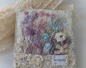 Wild Garden Brooch, Wishes Embroidered Felt Brooch, Antique Lace and Stitches