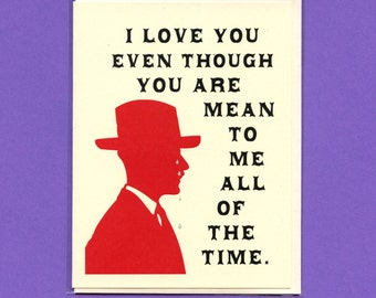 MEAN To ME - Crying MAN - Funny Love Card - Funny Valentine Card - Love Card - Valentine Card - Love You Card - Funny Valentine - Item# L003