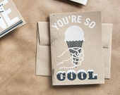 You're so Cool Ice Cream Cone -  A6 Screenprinted Blank Greeting Card
