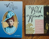 2 Books Women Who Charmed The West By Anne Seagraves & Wild Women By Autumn Stephens