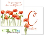 Do you suppose she's a wildflower, monogram set, name, poppies, red, DIY, prints, nursery, baby, girl, new parents, gift, digital file