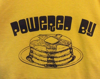 Powered By Pancakes Silk Screened Babies/ Infant and Toddler T-Shirt