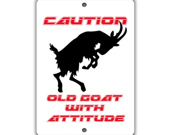 Caution Old Goat Indoor/Outdoor Aluminum No Rust No Fade Sign