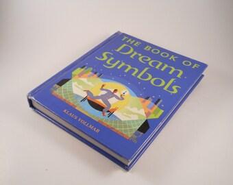 The Book of Dreams Symbols by Klaus Vollmar