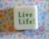 Live Life...green words small square stone magnet 3/4 x 3/4 cute inspirational words sayings gift favors fridge