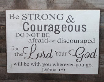 Large Wood Sign - Be Strong and Courageous - Subway Sign - Farmhouse Sign - Inspiration - Scripture - Home Decor