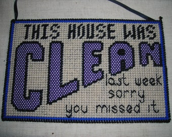 CLOSEOUT Clean House Sign