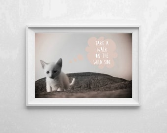 "Inspirational Art ""Take a Walk on the Wild Side"" Typography Print Motivational Wall Decor Cat Poster Home Decor Quote"