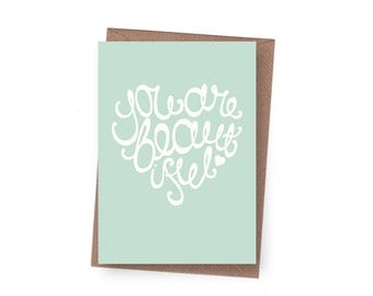 SALE You are Beautiful Greeting Card