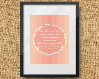 Peaceful Scripture Printable Digital Art Print Instant Download // John14:27 Peace I give to you