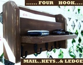 "Four Hook Mail and Key Holder..Ledge...""Espresso over Tan""..or You Choose Color.."