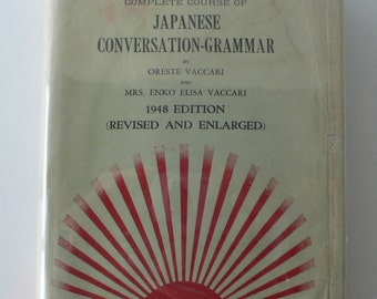 vintage book,Complete Course of Japanese Conversation-Grammar, 1948 from Diz Has Neat Stuff