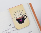 Magnetic Bookmark, Laminated Bookmark, Coffee, Java, Joe, Cup of Coffee, Morning Brew, Yellow, Heart, Love
