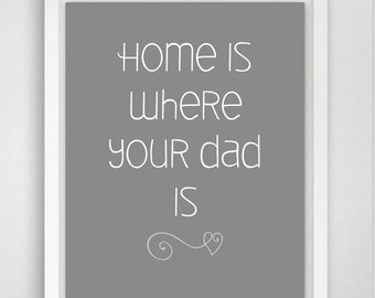 Dad Quote, Wall Art Prints, Father Gifts, Gift for Dad, Christmas Gifts for Dad, 8x10 Wall Ar