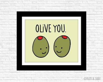 Olive You Frameable Illustration Print by Buck and Libby