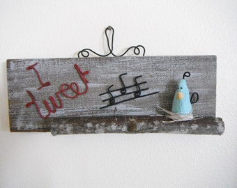 I Tweet Twitter Bird and Wire Sign Paper Mache Folk Art Mixed Media  Whimsical Wall Hanging Handmade  Rustic Country Primitive Decor