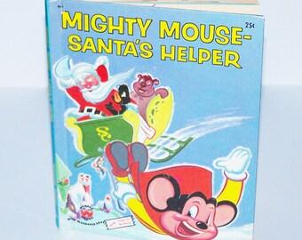 Vintage Children's Book - Mighty Mouse- Santa's Helper - 1955