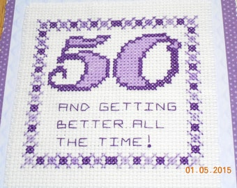 cross stitch birthday card 50 And Getting Better All the Time! you choose age and color theme