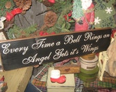 """Primitive  Holiday Wooden Sign Christmas It's A Wonderful Life """" Every time a bell rings an angel gets it's wings """" Housewares"""