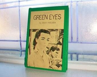 Green Eyes by Jean Nielsen Vintage Book 1955