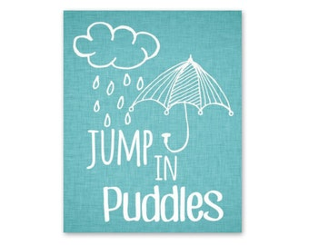 Baby playroom Nursery Art Print 8x10  JUMP IN PUDDLES - printable download Wall Decor