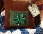 Happy St. Patrick's Day~ Pillow Tuck~ vintage quilt~ shamrock~Primitive~ hand dyed wool~ brown and green~ March 17~ Irish