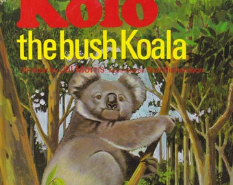 Kolo The bush Koala - Australian Golden Book -  Vintage Childrens Book - Australian  Edition 1970s