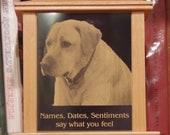 Laser Engraved Memorial Plaque - Large Wood Pet Urn - Solid Alder - 100 pounds or less