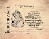 16x20 print, homemaker quotes, homemaker digital art, printable art, mothers day, mothers digital art, mother quotes, housewife art, mothers