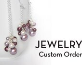 Reserved - Bridesmaid Jewelry Order for Briana