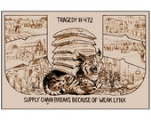 Tragedy 472: Weak Lynx Print
