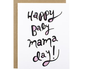 Funny Mothers Day Card, Funny New Mom Card, Funny Mom Card, Mothers Day Card, Baby Mama, Baby Momma, Happy Baby Mama Day