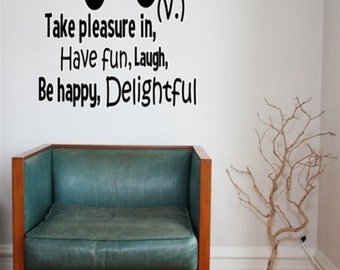 Definition of Enjoy!  Vinyl Wall Decal, Wall Sticker, Huge Decal, 3D Sticker, Customize Decal