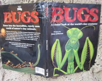 Bugs: A Closer Look at the World's Tiny Creatures  By Jinny Johnson