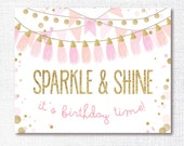 SPARKLE AND SHINE instant digital download printable digital file 8x10 welcome sign pink and gold glitter tassels birthday decoration diy
