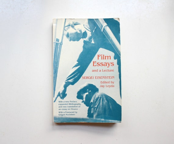 film essays and a lecture by sergei eisenstein