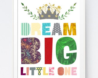 Dream Big Little One, Nursery Print, Nursery Art, Baby Girl Room Decor, Kids Room, Baby Boy Room Decor, Kids Wall Art, Kids INSTANT DOWNLOAD