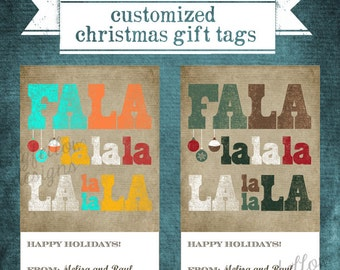 Customized Printable Christmas Gift Tags - Falalalala - Choose different color options - Digital File Only