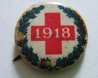 1918 Red Cross Christmas Pinback Button Antique Collectible