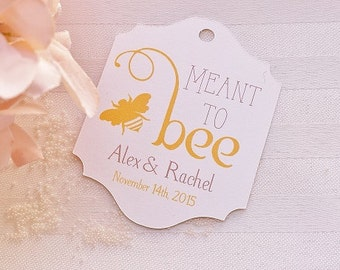Honey Wedding Tag - Meant to Bee - Wedding Favor Tags - Personalized - Bridal Shower - Thank You Tag - CUSTOM COLORS WT-021