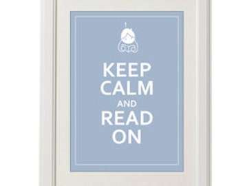 Keep calm and read on / Instant Download / Digital Download