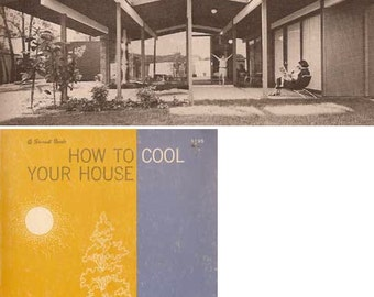 1961 How To Cool Your House MID CENTURY Modern Overheads Coolers Insulation Sunscreens book