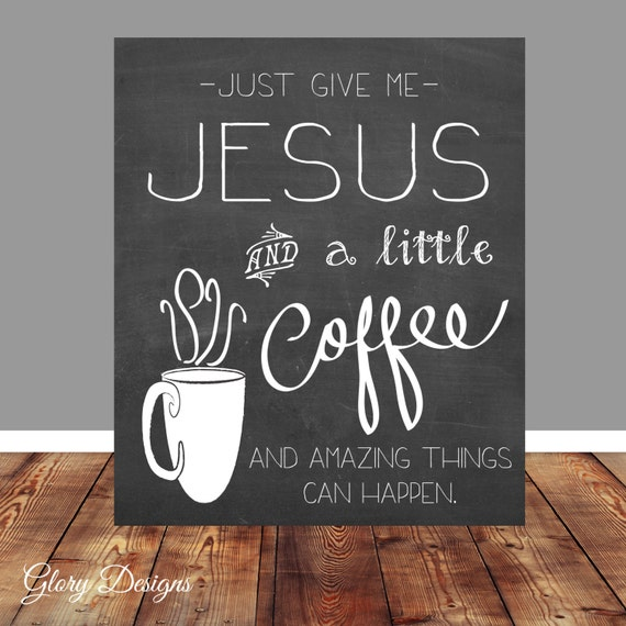 Bible Quotes For The Kitchen: Bible Christian Quote Coffee Quote Printable By Glorydesigns