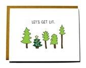 Funny Christmas Card - Get Lit Christmas tree