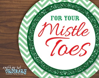 For Your Mistletoes Gift Tags, DIY Editable Christmas Circle Labels, INSTANT DOWNLOAD, digital printable file