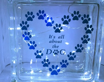 It's all about the Dog Vinyl Glass Block Home Decor Night Light