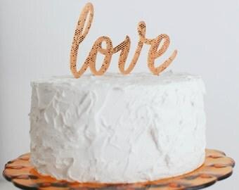 Love Wedding Cake Topper, Gold Cake Topper, Rose Gold Topper, Anniversary Topper, Birthday Topper, Engagement Topper