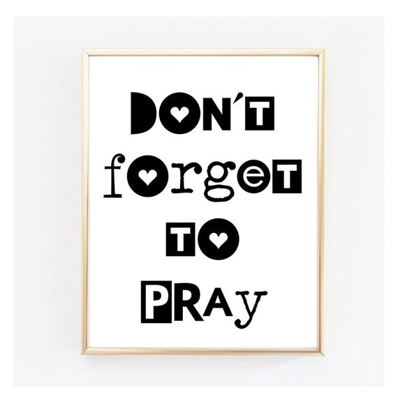 Don't forget to Pray - Instant Download. Printable