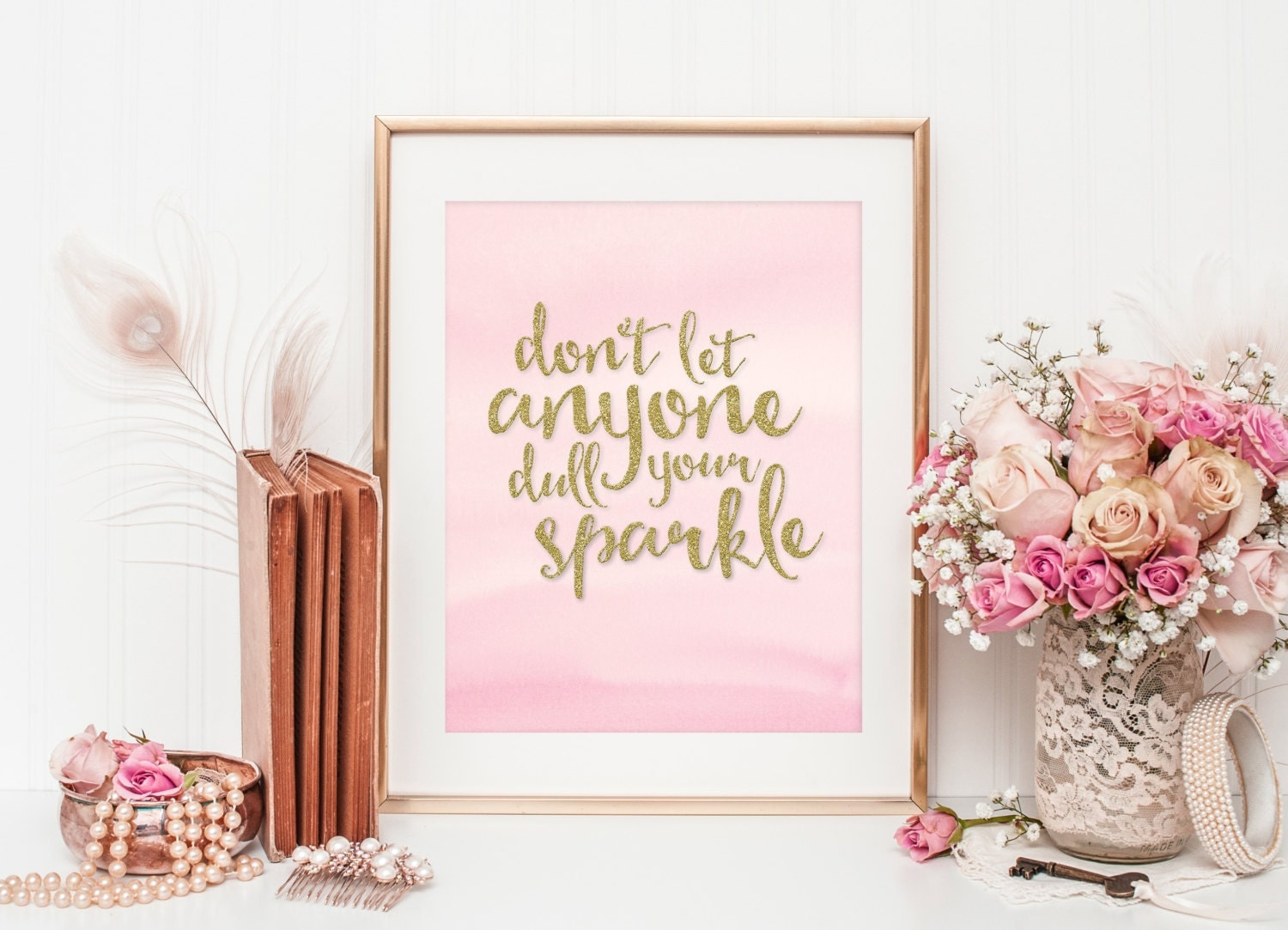 Sparkle Quote Dull Your Sparkle Print Gold Sparkle Quote